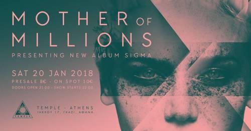 MOTHER OF MILLIONS: Live παρουσίαση του νέου δίσκου