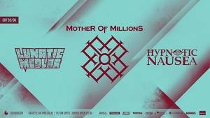 MOTHER OF MILLIONS/LUNATIC MEDLAR/HYPNOTIC NAUSEA: Live στο SIX D.O.G.S.