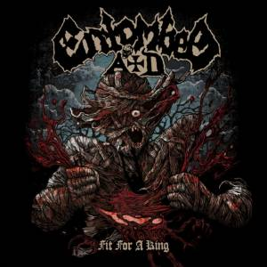 "ENTOMBED A.D.: ""Fit for a King"" (νέο τραγούδι)"